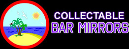 Collectable Bar Mirrors