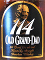 Old Grand Dad 114 Whiskey