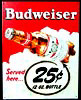 Budweiser 25 Cents a Bottle Retro Tin Sign