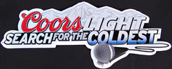 Coors Light 'Search for the Coldest' National Talent Search Tin Sign