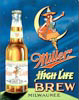 Miller High Life Girl On The Moon Tin Sign