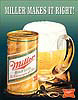 Miller High Life 'Miller Makes It Right' Tin Sign